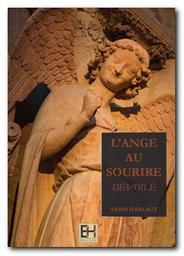 L'Ange au Sourire dévoilé / par Yann Harlaut | Harlaut, Yann (1976-....)