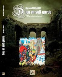 Dieu en soit garde : un récit rémois / Maxence Monsauret | Monsauret, Maxence (1987-....)