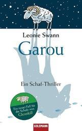 Garou : Ein Schaf-Thriller / Leonie Swann | Swann, Leonie (1975-....)