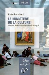 Le ministère de la Culture / Alain Lombard | Lombard, Alain. Auteur