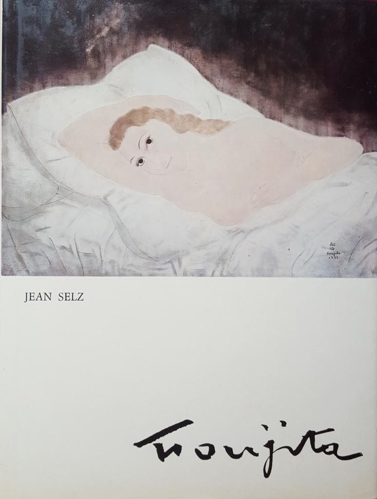 Foujita / par Jean Selz   Selz, Jean. Auteur