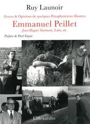Emmanuel Peillet, Jean-Hugues Sainmont, Latis, etc. : gestes et opinions de quelques pataphysiciens illustres : roman pseudo-scientifique / Ruy Launoir  | Gayot, Paul (1937-....). Auteur