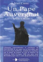 Un pape auvergnat / Jean Corre | Corre, Jean (1922-....) - (historien local). Auteur