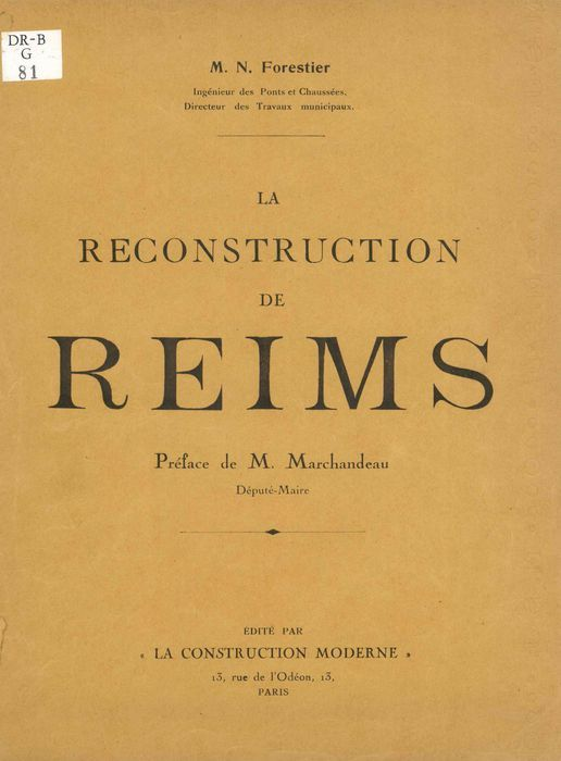 La Reconstruction de Reims / M. N. Forestier,... |