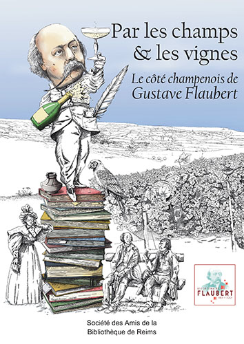 Le côté champenois de Gustave Flaubert |