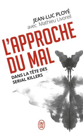 L'Approche du mal : rencontre avec Jean-Luc Ployé et Mathieu Livoreil |